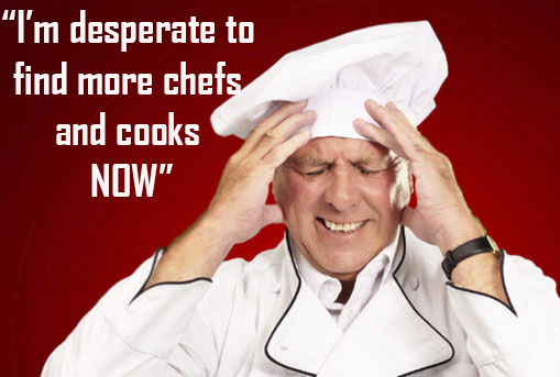 Where the hell are all the chefs ?